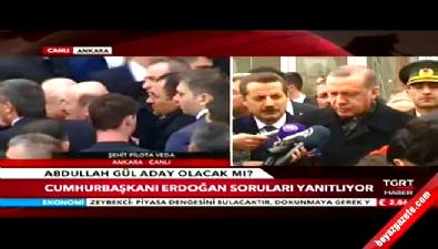 Cumhurbaşkanı Erdoğan, Abdullah Gül'ün adaylığı için ne dedi