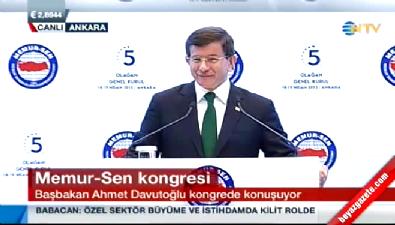 Başbakan Ahmet Davutoğlu Memur-Sen kongresinde konuştu