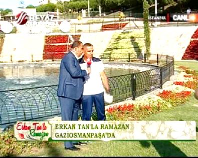 Erkan Tan'la Ramazan 2015 01.07.2015