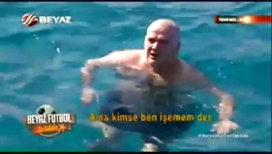 Ahmet Çakar:Herkes denize işer ama ben işemem der