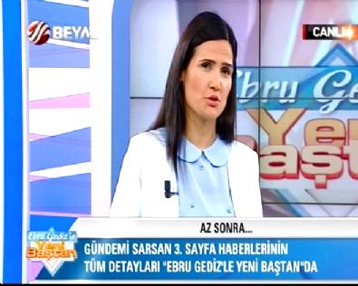 Ebru Gediz ile Yeni Baştan 07.07.2015