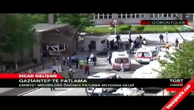 Gaziantep Emniyet Müdürlüğü önünde patlama! İşte olay yerinden ilk görüntüler.. Haberi