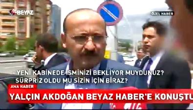 Yalçın Akdoğan Beyaz Haber'e konuştu