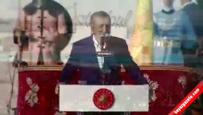 Cumhurbaşkanı Erdoğan: İstanbul'u anmadan tarih yazmaya kalkarsanız mürekkebiniz kurur