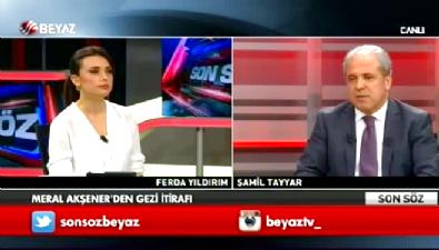 Şamil Tayyar'dan Akşener iddiası Video