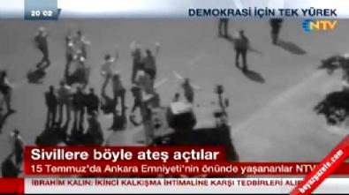 15 Temmuz Gecesi Ankara Emniyet Müdürlüğü'nün önünde dehşet verici anlar