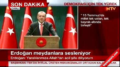 Cumhurbaşkanı Erdoğan: Bu darbe aynı anda TSK'ya yapıldı