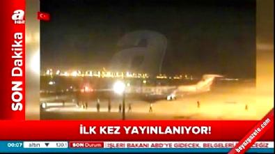 Cumhurbaşkanı'nın uçağı darbe gecesi böyle iniş yaptı
