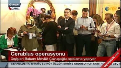 Dışişleri Bakanı Mevlüt Çavuşoğlu Cerablus operasyonunu değerlendirdi İzle