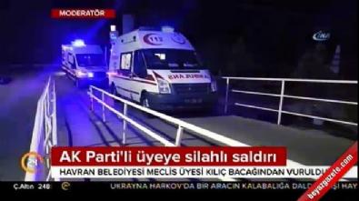 AK Partili İsme Silahlı Saldırı!