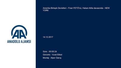 Firari FETÖ'cü, Hakan Atilla davasında - NEW YORK