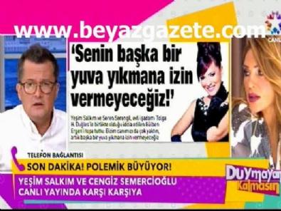 Duymayan Kalmasın - Yeşim Salkım ile Cengiz Semercioğlu canlı yayında kavga etti!