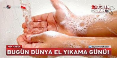 Bugün dünya el yıkama günü!